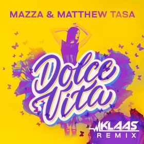 MAZZA & MATTHEW TASA - DOLCE VITA (KLAAS REMIX)